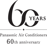 Panasonic Air Conditioner 60th Anniversary, Since 1958 - Ultimate Cooling Comfort